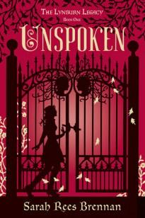 Unspoken (The Lynburn Legacy, #1)