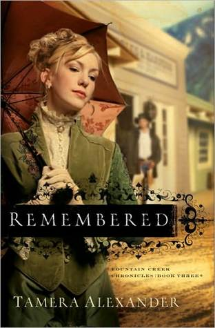 Remembered (Fountain Creek Chronicles, #3)