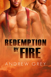 Redemption by Fire by Andrew Grey