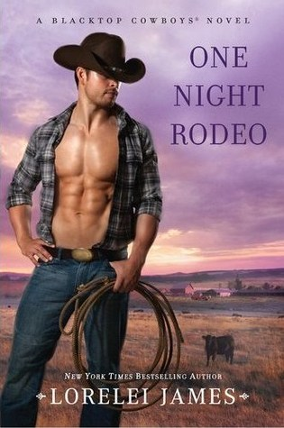 One Night Rodeo (Blacktop Cowboys, #4)