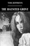 The Haunted Grove & other stories