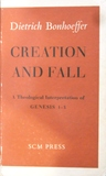 Creation and Fall: A Theological Interpretation of Genesis 1-3