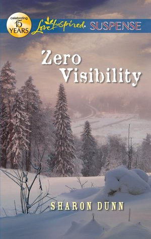 Zero Visibility by Sharon Dunn