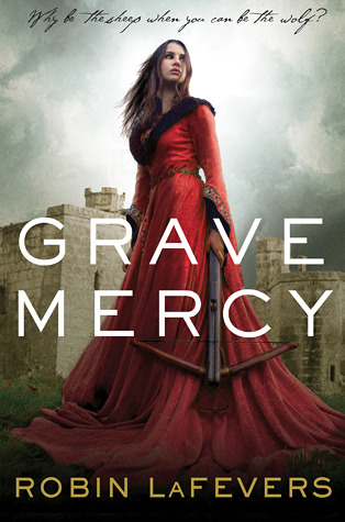 Grave Mercy cover image from Goodreads