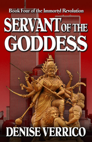 Servant of the Goddess (Immortyl Revolution #4)