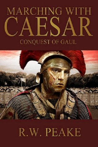 Marching With Caesar: Conquest of Gaul