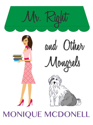 Mr Right and Other Mongrels