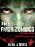 The First Zombies Dead Awak...