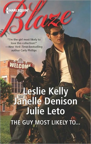 The Guy Most Likely To.... by Leslie Kelly, Janelle Denison and Julie Leto