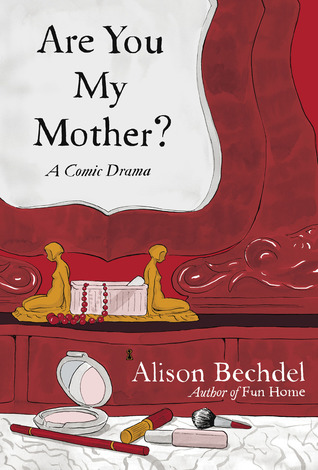 Cover of Are You My Mother? by Alison Bechdel