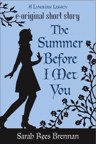 The Summer Before I Met You (The Lynburn Legacy, #0.5)