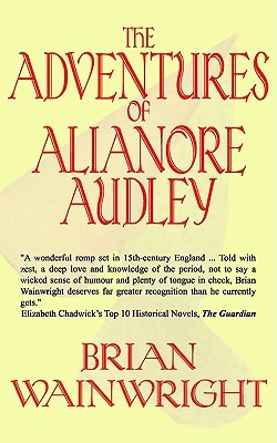 The Adventures of Alianore Audley