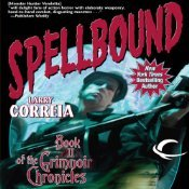 Spellbound by Larry Correia