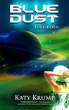 Blue Dust : Forbidden (Blue Dust #1)