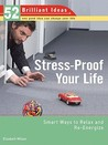 Stress-Proof Your Life (52 Brilliant Ideas)