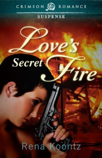 Love's Secret Fire by Rena Koontz