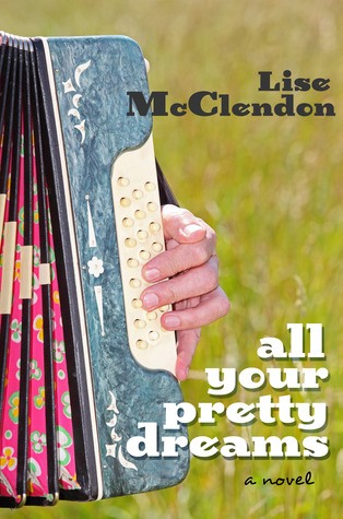 All Your Pretty Dreams by Lise McClendon