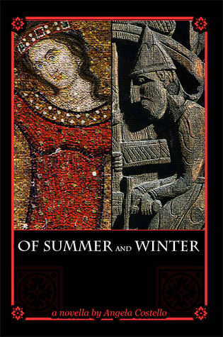 Of Summer and Winter by Angela L. Costello