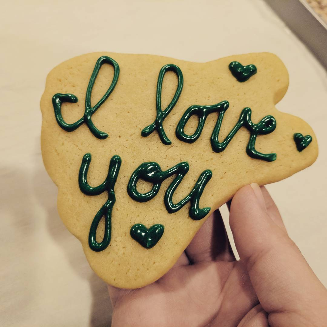 One advantage of a baker-wife: you randomly get love notes in cookie form