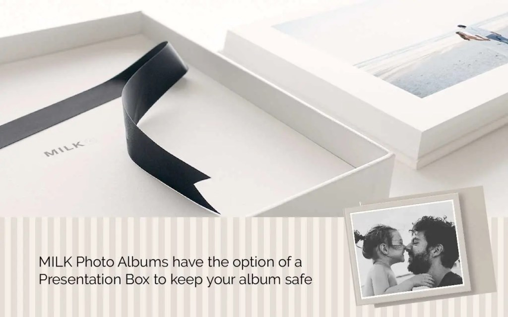 Milk Photo Albums offer Archival quality Presentation Box for keeping albums safe