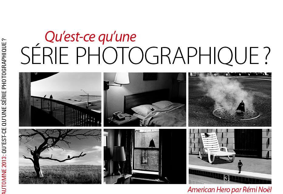 Hors Série Réponses Photo 17 : qu'est-ce qu'une série photographique ?