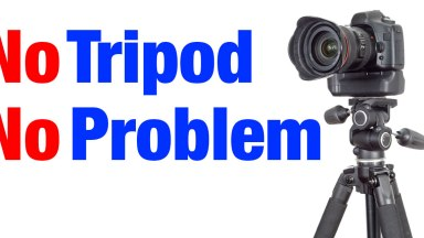 No Tripod – No Problem – Improvise