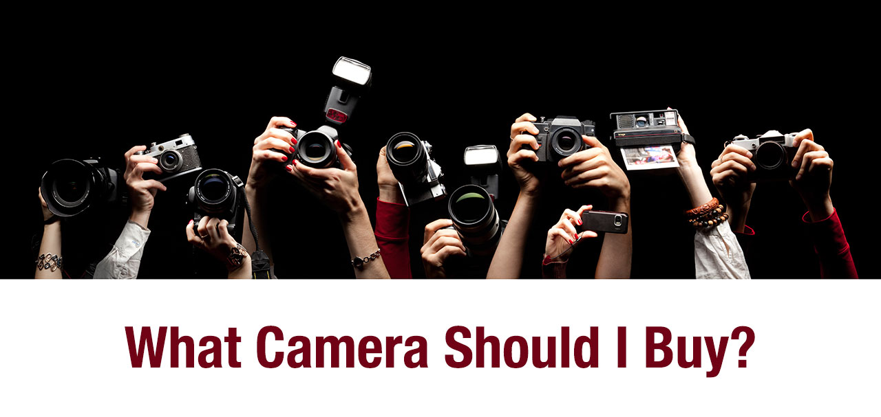 What Camera Should I Buy? - Updated November 2013