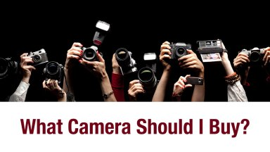 What Camera Should I Buy? – Updated November 2013