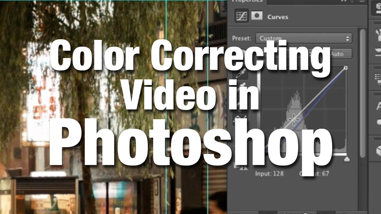 Color Correcting Video in Photoshop