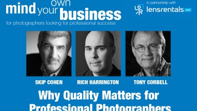 Mind Your Own Business: Why Quality Matters in Professional Photography (with Tony Corbell)