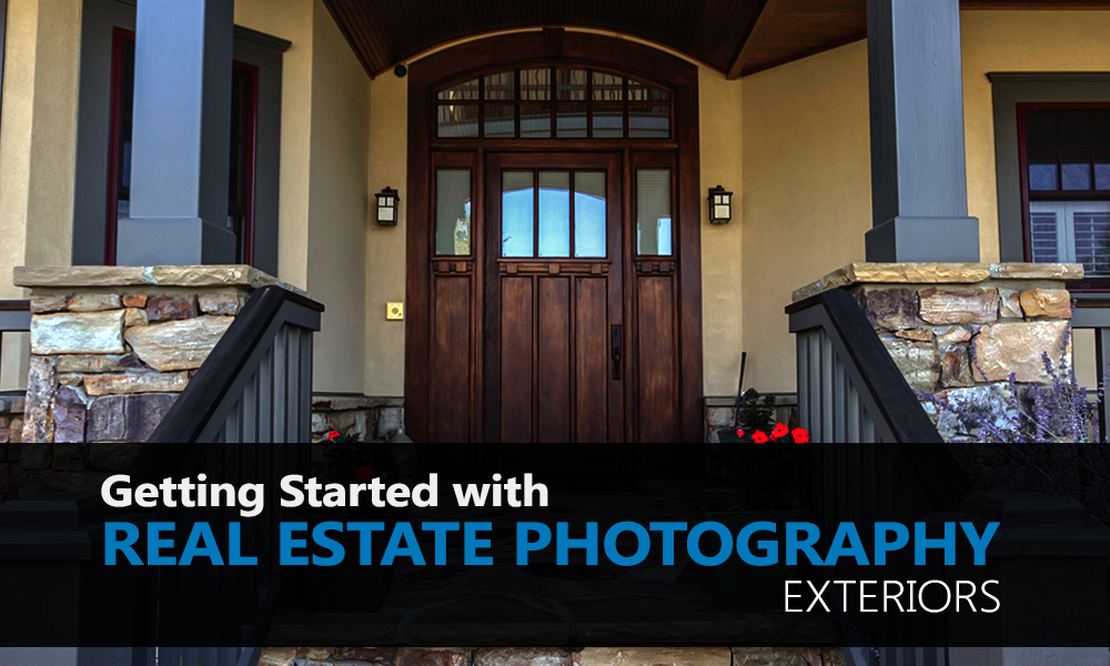Getting Started with Real Estate Photography - Exteriors