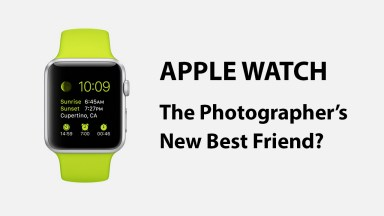 Apple Watch | The Photographer's New Best Friend?