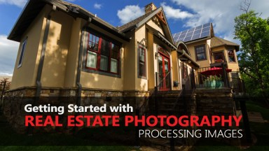 Getting Started with Real Estate Photography – Processing Images