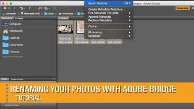 Batch Renaming your Photos with Adobe Bridge