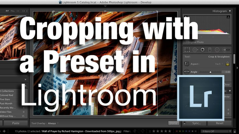 Cropping with a preset in Lightroom Classic