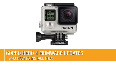 New GoPro HERO 4 Firmware Updates