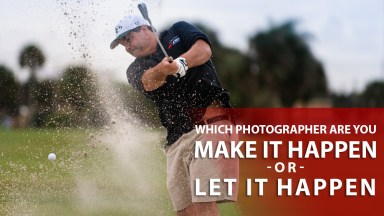 Make it Happen, or Let it Happen: Which Photographer Are You?