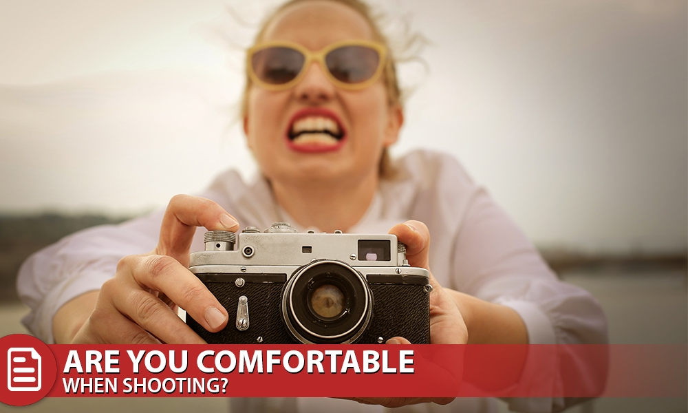Are you Comfortable when Shooting?