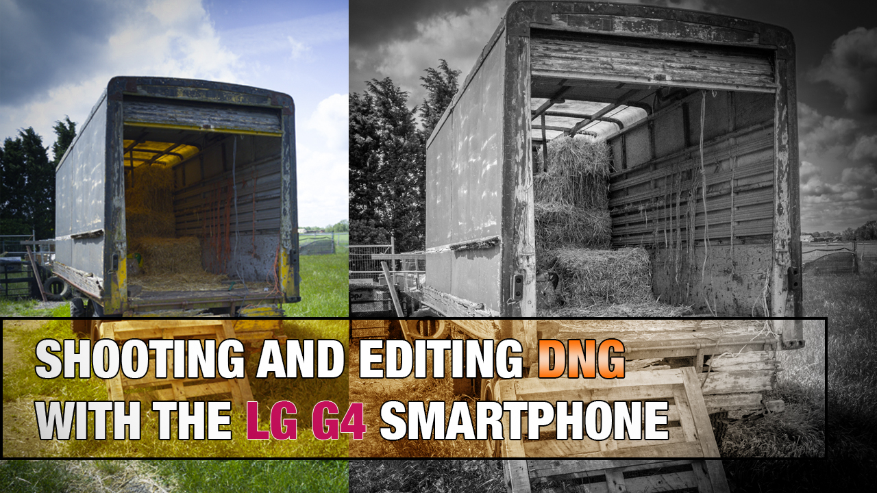 Shooting Raw on a Smartphone with the LG G4