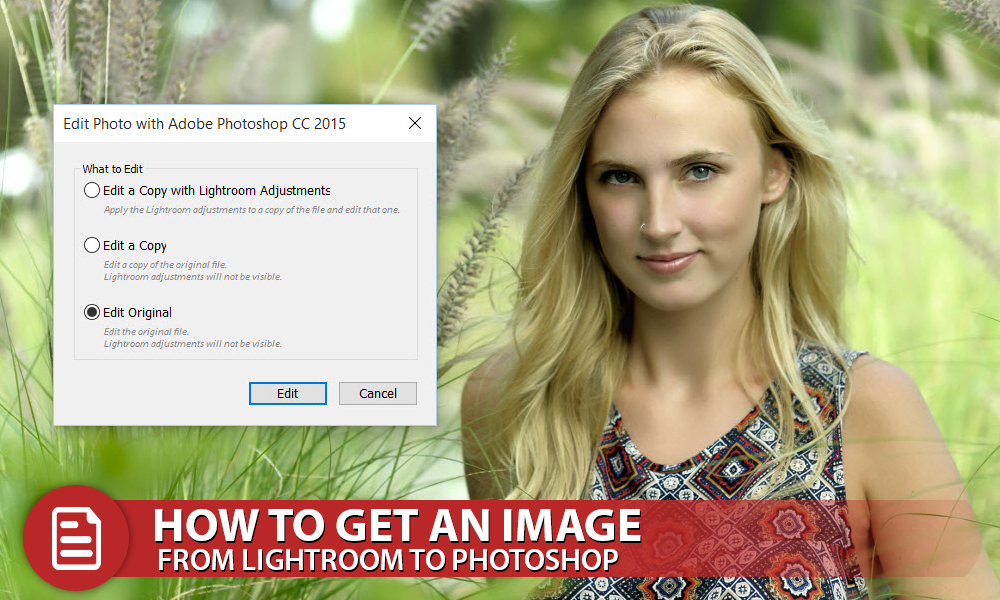 How to Get an Image from Lightroom to Photoshop