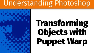 Transforming Objects with Puppet Warp [UP21]
