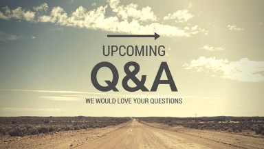 Q and A Podcast: What questions do you want answered?