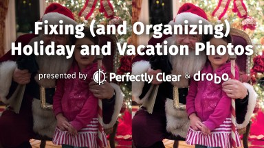 Fixing (and Organizing) Holiday and Vacation Photos