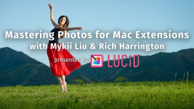 Live: Mastering Photos for Mac Extensions with Mykii Liu and Richard Harrington