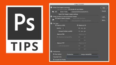 Photoshop Tip: Save Time in Photoshop with the Image Processor Script