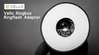 Gear Review: Vello Ringbox Ringflash Adapter