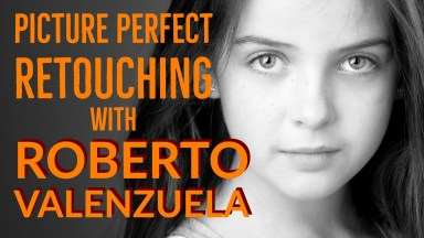 Live Webinar Tuesday: Picture Perfect Retouching with Roberto Valenzuela