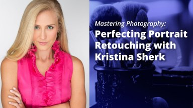 Master Photo Retouching with Kristi Sherk