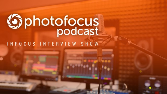 The InFocus Interview Show special edition with Andrew Kavanagh, Scott Kelby and Mike Kubeisy | Photofocus Podcast April 5, 2019