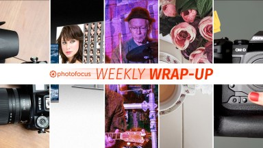The PHotofocus Weekly Wrap-Up March 31.